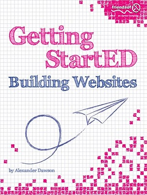 Getting StartED Building Websites By Dawson, Alexander